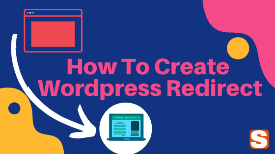 How To Setup Wordpress Redirect Without Lossing Traffic